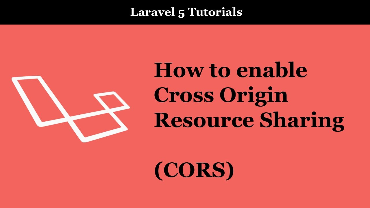 How to enable CORS in Laravel 5