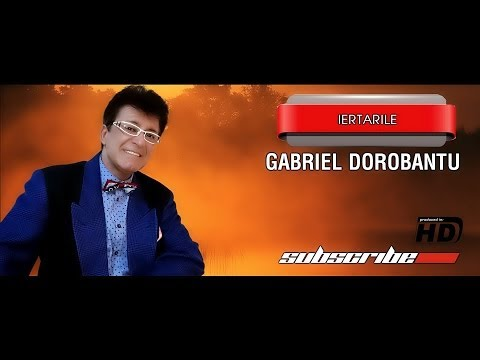 Gabriel Dorobantu Iertarile