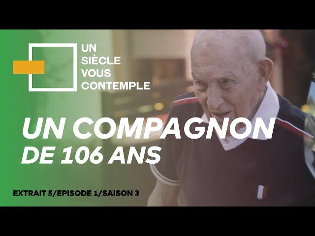 Un compagnon de 106 ans - Extrait 5|S03 E01|Un Siècle vous contemple