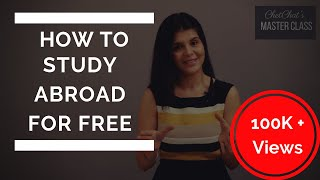 How to Study Abroad for Free: Scholarships for MS/PhD Students in UK/US/Europe | ChetChat