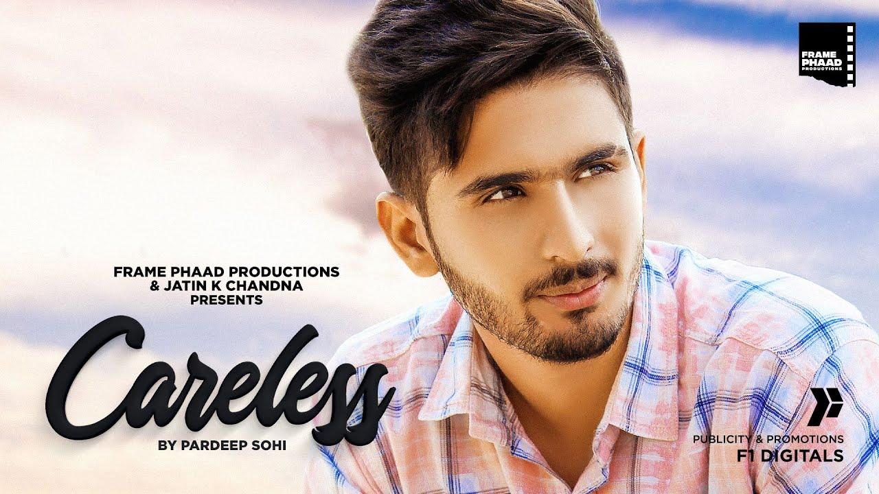 New Punjabi Song 2020   Careless - Pardeep Sohi   KP Music   New Punjabi Song 2020