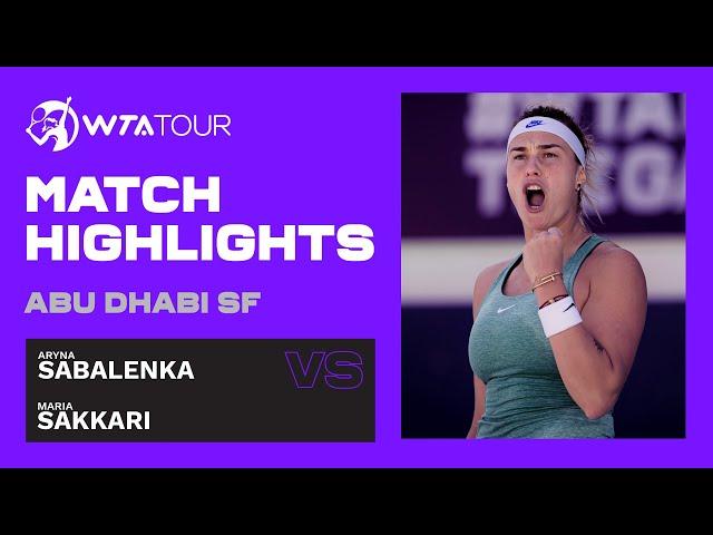 Maria Sakkari vs. Aryna Sabalenka   2021 Abu Dhabi Semifinal   WTA Highlights