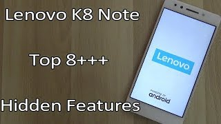 Lenovo K8 Note Hidden Features, Advance Feature, Best Features !! Tips & Tricks !! HINDI