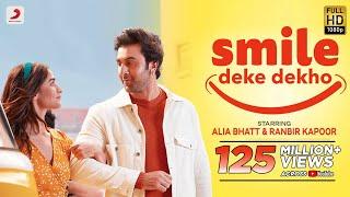 Smile Deke Dekho - Alia Bhatt, Ranbir Kapoor HD.mp4