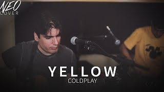 Yellow - Coldplay (Néo Cover Acústico)
