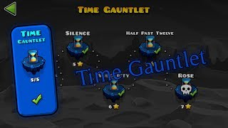Time Gauntlet - The Lost Gauntlets [Geometry Dash 2.11]