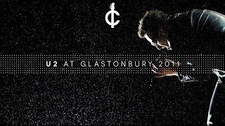 U2 - Live from Glastonbury 2011 HD