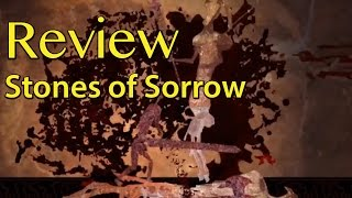 Review: Stones of Sorrow