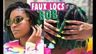 FAUX LOCS BOB TUTORIAL   SUMMER INSPIRATION   Green Series pt. 1