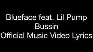 "Blueface feat. Lil Pump - Bussin (Official Music Video Lyrics) ""Dirt Bag"""