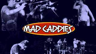 Watch Mad Caddies Betty video