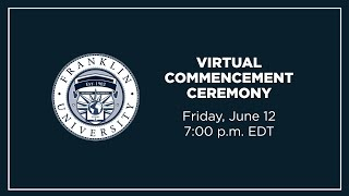 Franklin University 164th Virtual Commencement Ceremony