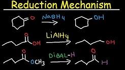 NaBH4, LiAlH4, DIBAL Reduction Mechanism, Carboxylic Acid, Acid Chloride, Ester, & Ketones