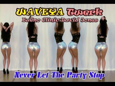 WAVEYA Twerk ★ Bueno Clinic & David Jones TEASER - Never Let The Party Stop