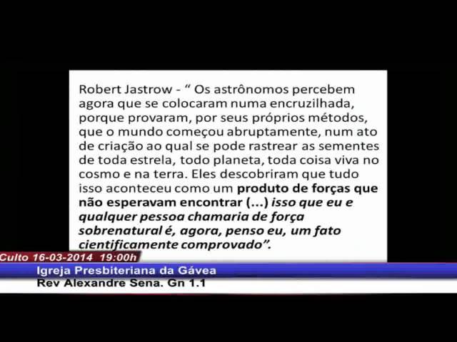 Deus da Criação - Gênesis 1.1 - Rev. Alexandre Sena (16.03.2014, noite, IPGávea)