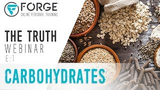"Carbohydrates: ""The Truth"" Fitness and Nutrition Webinar Series"