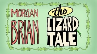 Morgan Brian: The Lizard Tale | WNT Animated, Presented by Ritz