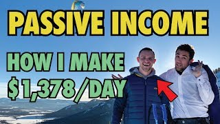 How I Make $1,378 EVERY DAY in Passive Income