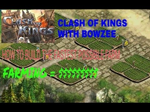 CLASH OF KINGS HOW TO BUILD THE FASTEST FARM