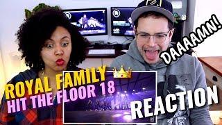 Royal Family | Hit The Floor Gatineau #HTF2018 | REACTION