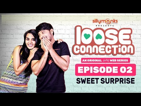 Sweet Surprise || Loose Connection - New...