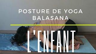 Balasana La Posture de l'enfant en Yoga