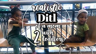 realistic day in the life of a mom with 2 toddlers