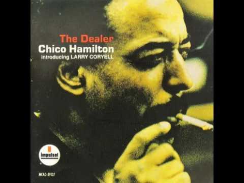 Chico Hamilton The Dealer