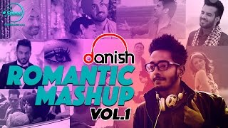 Romantic Mashup - Vol 1 | DJ Danish | Punjabi Song Collection | Speed Records
