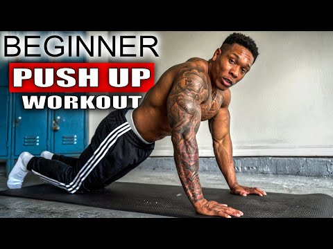 PUSH UP PROGRESSION WORKOUT FOR BEGINNERS