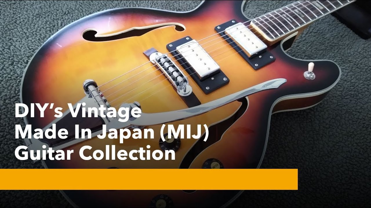 "DIY Guitar Talk - DIY's Vintage ""Made in Japan"" (MIJ) Guitar Collection"