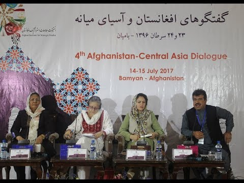 Afghanistan-Central Asia Dialogue-IV (ACAD-IV) Panel4  (14 July 2017)