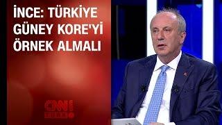 Muharrem İnce: Türkiye, Güney Kore'yi örnek almalı