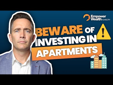 Why you should be Nervous Investing in Apartments? Property Advice from Bryce Holdaway