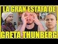 La gran estafa de Greta Thunberg