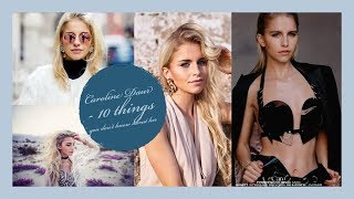 Caroline Daur - 10 things you don't know about her