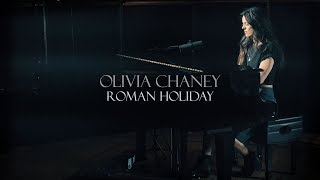 Olivia Chaney - Roman Holiday (Official Video)