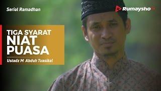 Serial Ramadhan : Tiga Syarat Niat Puasa 2017 Video