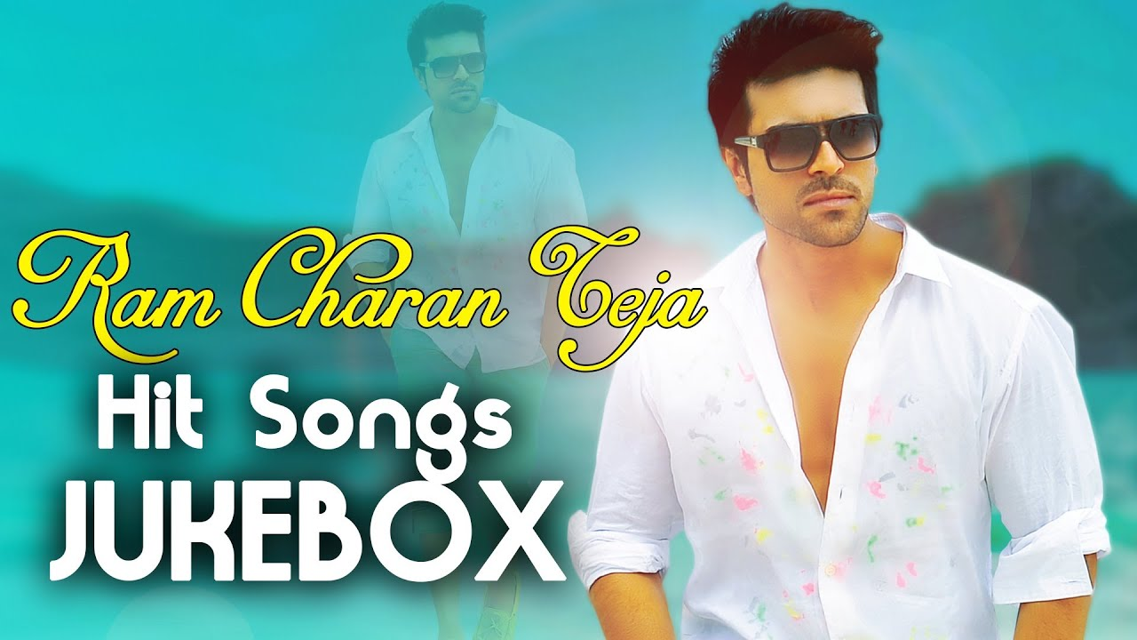 Ram Charan Teja Telugu Hit Songs Jukebox Youtube