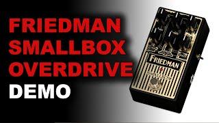 Friedman Smallbox Overdrive Pedal Demo