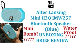 Altec Lansing Mini H2O IMW257 Bluetooth Speaker (Blue) UNBOXING & BRIEF REVIEW HINDI