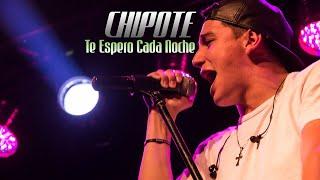 Chipote - Te espero cada noche (Lo Nuevo) Con letra
