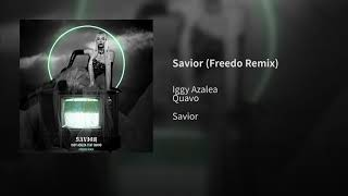 Iggy Azalea - Savior (Freedo Remix) (Audio)