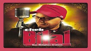 Cheb Bilal - Chawala Hada