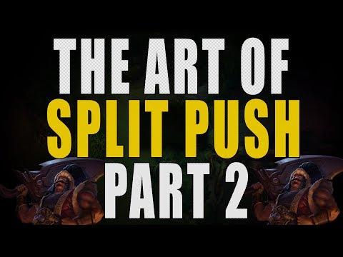 The Art of Split Push : Part 2, Split Pushing in Action