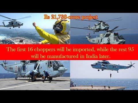 Indian Govt clears Navy's Rs 21,738-crore project to acquire 111 naval utility helicopters