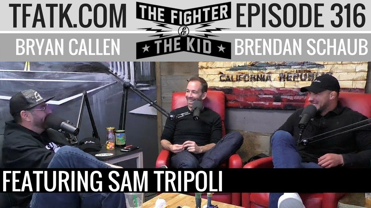 the-fighter-and-the-kid-episode-316-sam-tripoli
