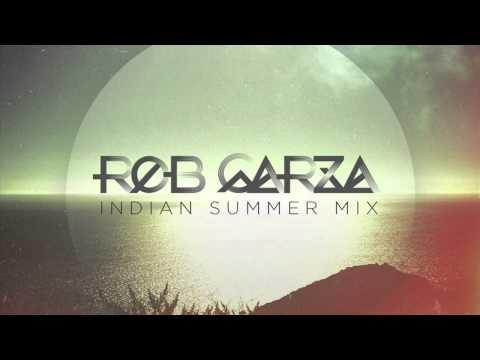Rob Garza - Indian Summer Mix