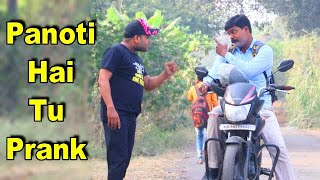 Panoti Hai Tu Prank Epic Reactions | Prank in India | Shubham Sharma