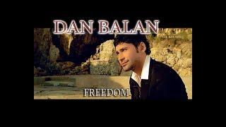 DAN BALAN - FREEDOM (WITH LYRICS)